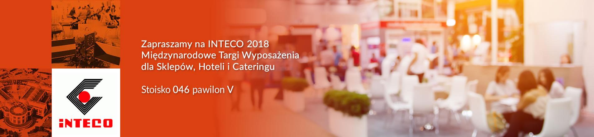 Zapraszamy na INTECO 2018